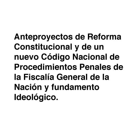 Anteproyectos de Reforma Constitucional